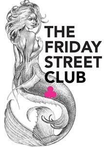 The Friday Street Club: PR without limits