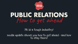 Infographic: How to get ahead in the public relations industry
