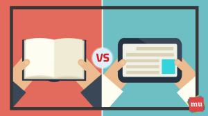 Print versus digital: Four reasons why print is still around