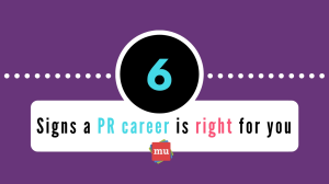 Infographic: Six Signs a PR career is right for you