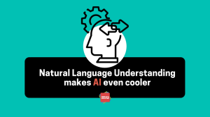 Infographic: How natural language understanding makes AI even cooler