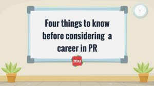 Video: Four things to know before considering a career in PR