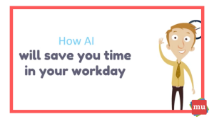 Video: How AI will save you time in your workday