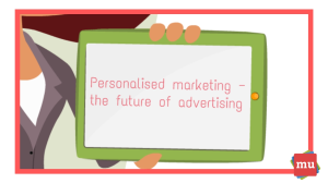 Video: Personalised marketing — the future of advertising