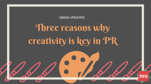 Infographic: Three reasons why creativity is key in PR