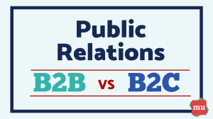 B2B versus B2C PR: What's the difference?