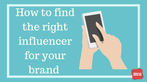 Infographic: How to find the right influencer for your brand