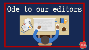 Ode to our editors