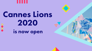 Entries for the 2020 <i>Cannes</i> Young Lions Academies now open