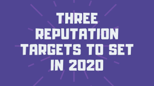Three reputation targets to set in 2020