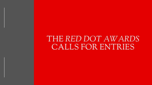 The <i>Red Dot Award</i> calls for entries