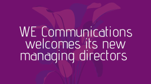 WE Communications welcomes its new managing directors