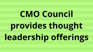 CMO Council provides thought leadership offerings