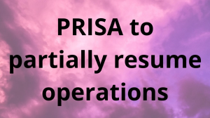 PRISA to partially resume operations