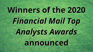 Winners of the 2020 <i>Financial Mail Top Analysts Awards</i> announced
