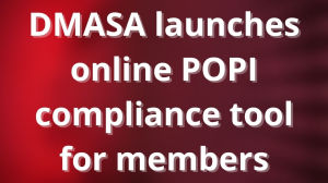 DMASA launches online POPI compliance tool for members