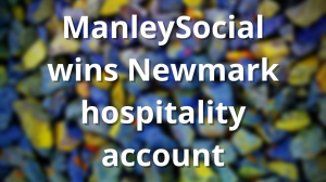ManleySocial wins Newmark hospitality account