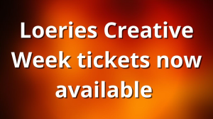 <i>Loeries</i> Creative Week tickets now available