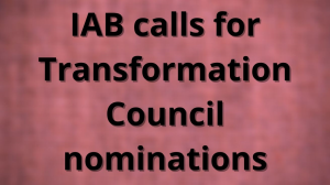 IAB calls for Transformation Council nominations