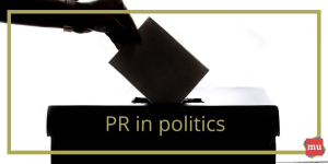 The power of PR in politics