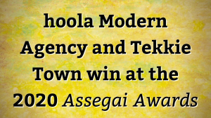 hoola Modern Agency and Tekkie Town win at the 2020 <i>Assegai Awards</i>