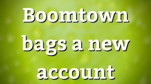 Boomtown bags a new account