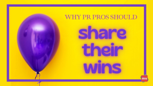 Why PR pros should share their wins
