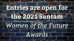 Entries are open for the 2021 Santam <i>Women of the Future Awards</i>