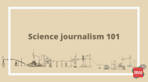 Science journalists: Why they can't <i>just</i> be cheerleaders