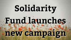 Solidarity Fund launches new campaign