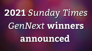 2021 <i>Sunday Times GenNext</i> winners announced